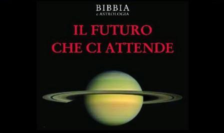 bibbia e astrologia il futuro che ci attende